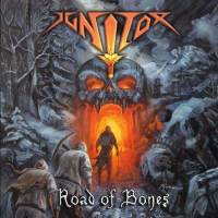 [Ignitor Road of Bones Album Cover]