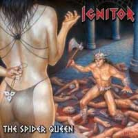 [Ignitor The Spider Queen Album Cover]