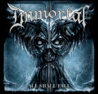 [Immortal All Shall Fall Album Cover]