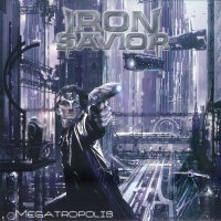 [Iron Savior Megatropolis Album Cover]
