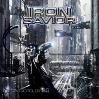[Iron Savior Megatropolis 2.0 Album Cover]