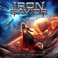 [Iron Savior Rise Of The Hero Album Cover]