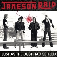 [Jameson Raid Just As The Dust Had Settled Album Cover]