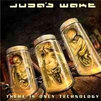 [Juda's Wake There Is Only Technology Album Cover]
