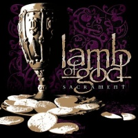 [Lamb of God Sacrament Album Cover]