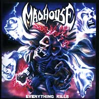 [Madhouse Everything Kills Album Cover]