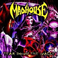 [Madhouse Tear Down the Walls Album Cover]