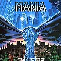 [Mania Changing Times Album Cover]