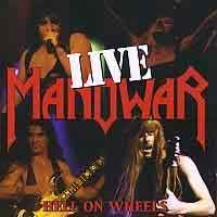 [Manowar Hell on Wheels Live Album Cover]