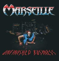 [Marseille Unfinished Business Album Cover]