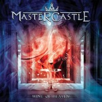 [Mastercastle Wine of Heaven Album Cover]
