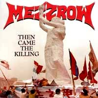 [Mezzrow Then Came The Killing Album Cover]