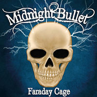 [Midnight Bullet Faraday Cage Album Cover]