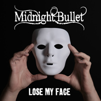 [Midnight Bullet Lose My Face Album Cover]