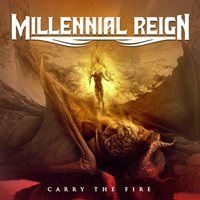 [Millennial Reign Carry The Fire Album Cover]