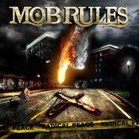 Mob Rules Radical Peace Album Cover