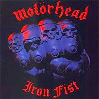 [Motorhead Iron Fist Album Cover]
