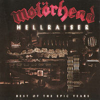 [Motorhead Hellraiser: Best Of The Epic Years Album Cover]