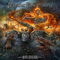 [Mystic Prophecy War Brigade Album Cover]
