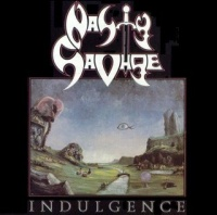 [Nasty Savage Indulgence Album Cover]