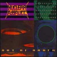 [Nuclear Assault Out of Order Album Cover]