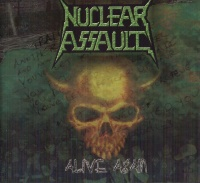 [Nuclear Assault Alive Again Album Cover]