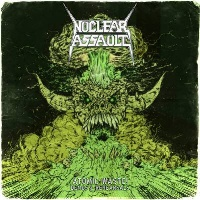 [Nuclear Assault Atomic Waste: Demos and Rehearsals Album Cover]