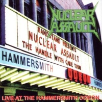 [Nuclear Assault Live at the Hammersmith Odeon Album Cover]