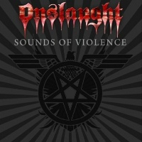 [Onslaught Sounds Of Violence Album Cover]