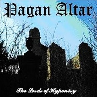 [Pagan Altar The Lords of Hypocrisy Album Cover]