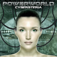 [Powerworld Cybersteria Album Cover]