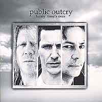 Public Outcry Funny Time's Over Album Cover