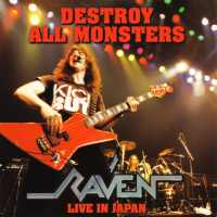 [Raven Destroy All Monsters - Live In Japan Album Cover]