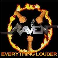 [Raven Everything Louder Album Cover]