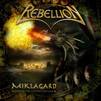 [Rebellion Miklagard - The History Of The Vikings Vol. II Album Cover]