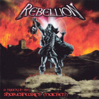 [Rebellion Shakespeare's Macbeth - A Tragedy In Steel Album Cover]