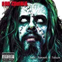 [Rob Zombie Past, Present and Future Album Cover]