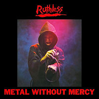 [Ruthless Metal Without Mercy  Album Cover]