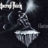 Sacred Reich A Question Album Cover