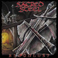 [Sacred Steel Bloodlust Album Cover]