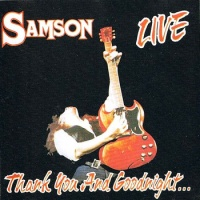 [Samson Thank You and Goodnight... Album Cover]