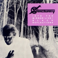 [Sanctuary Into the Mirror Live / Black Reflections Album Cover]