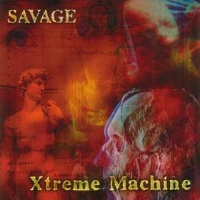 [Savage Xtreme Machine Album Cover]