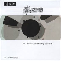 [Saxon BBC Sessions - Live at Reading Festival '86 Album Cover]