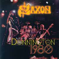 [Saxon Live at Donington 1980 Album Cover]