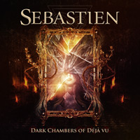 Sebastien Dark Chambers Of Deja-Vu Album Cover