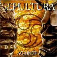 [Sepultura Against Album Cover]