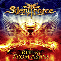 [Silent Force Rising from Ashes Album Cover]