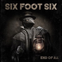 [Six Foot Six End of All Album Cover]