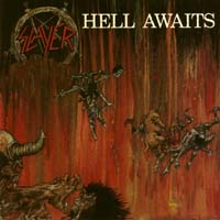 [Slayer Hell Awaits Album Cover]